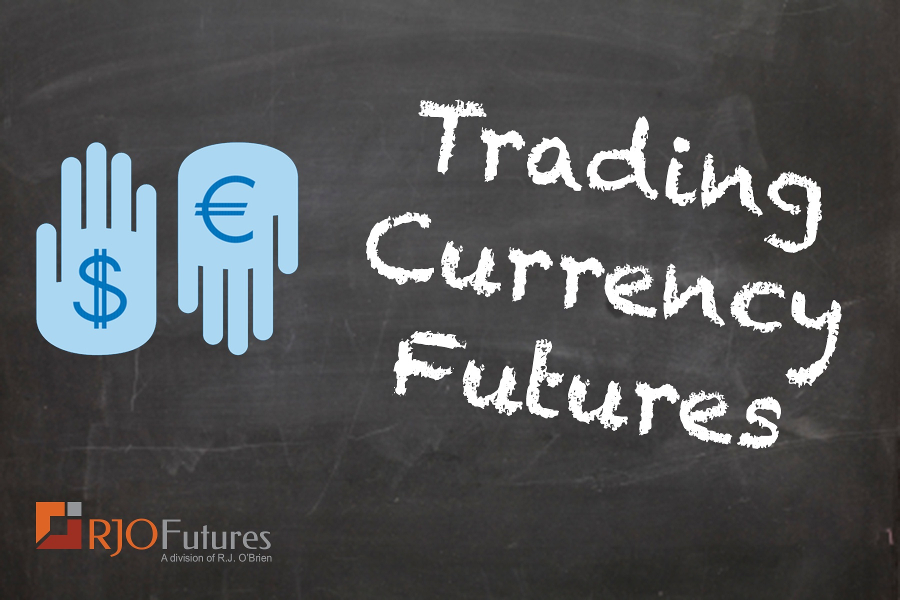 Trading Currency Futures.jpg