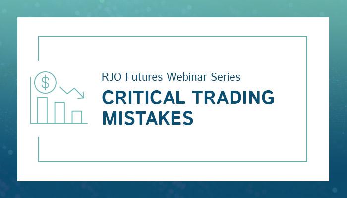 Critical Trading Mistakes Webinar
